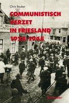 Communistisch verzet in Friesland 1925-1945