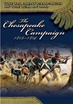 The Chesapeake Campaign 1813-1814