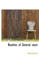 Resolves of General Court