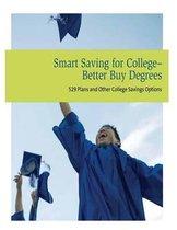 Smart Saving for College- Better Buy Degrees