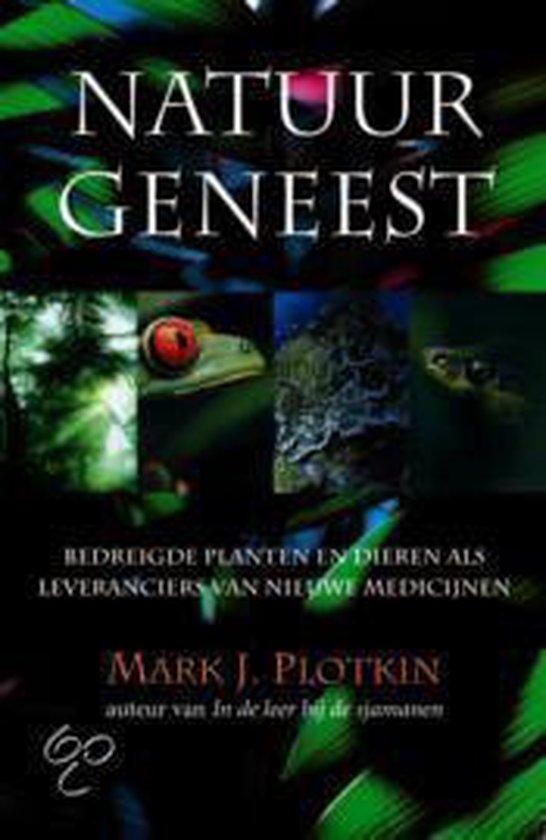 Natuur Geneest - Mark J. Plotkin |