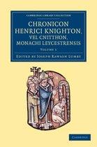 Chronicon Henrici Knighton vel Cnitthon, Monachi Leycestrensis 2 Volume Set Chronicon Henrici Knighton vel Cnitthon, Monachi Leycestrensis