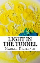 Light in the Tunnel