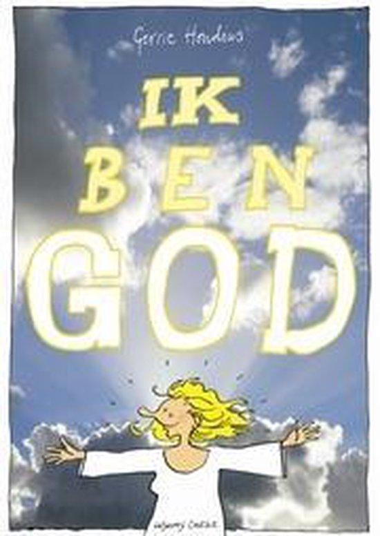 Ik ben God - Gerrie Hondius | Fthsonline.com