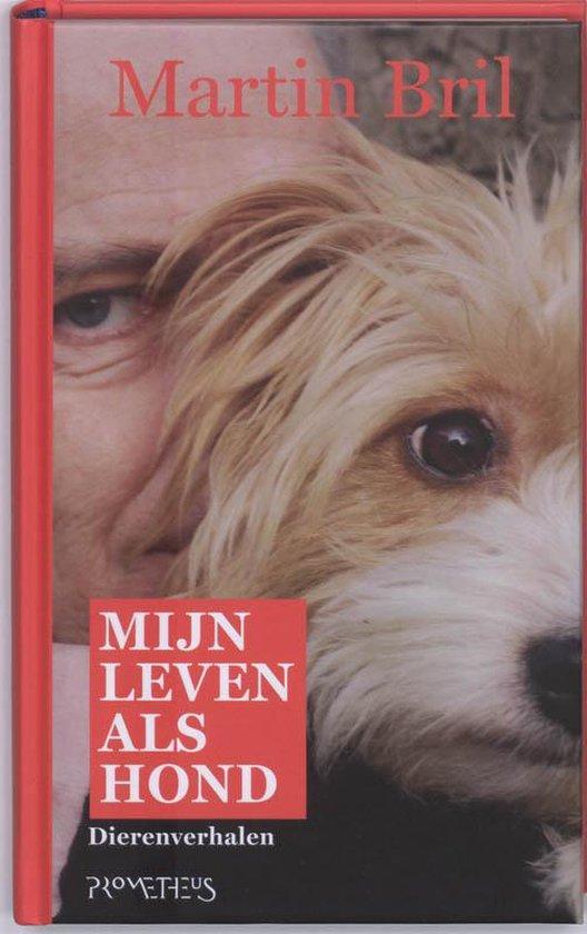 Mijn leven als hond - Martin Bril |