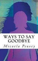 Ways to Say Goodbye