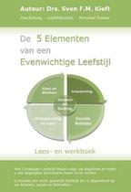 De 5 elementen van een evenwichtige leefstijl