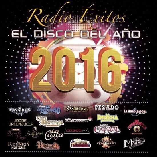 Radio Exitos: El Disco del Ano 2016