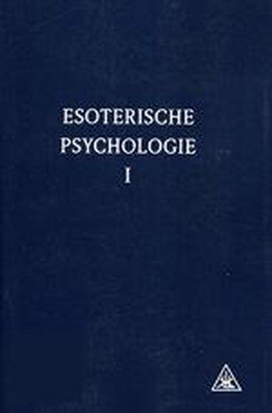 Esoterische psychologie I