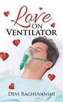 Love on Ventilator