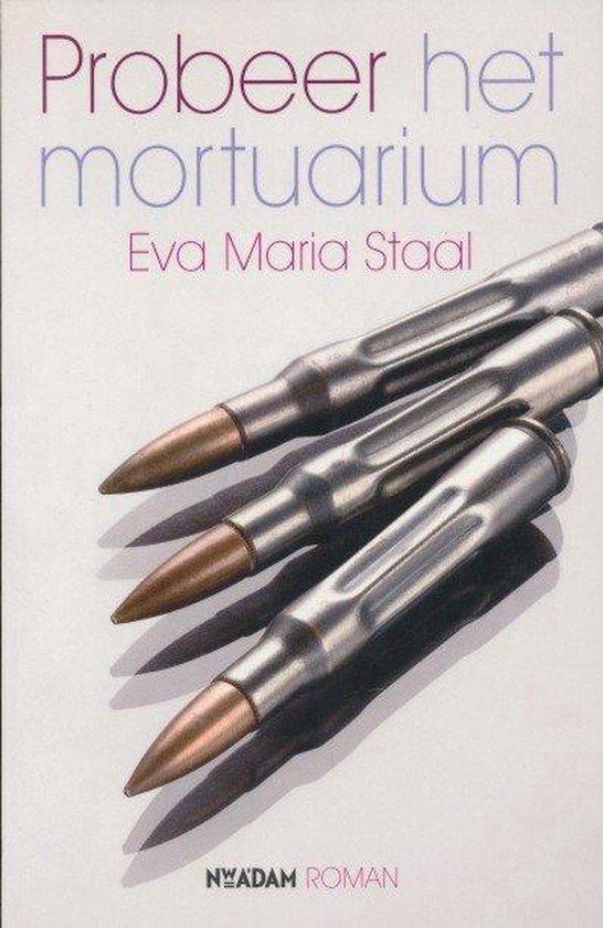 Probeer Het Mortuarium - E.M. Staal  