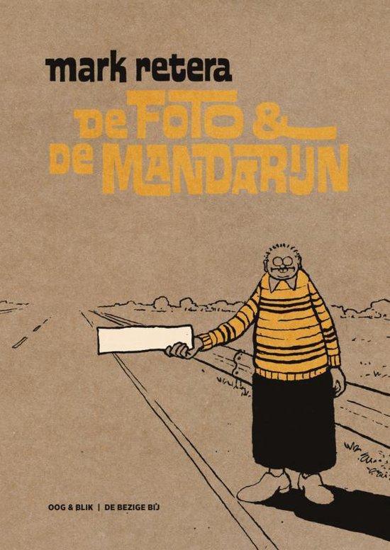 De foto en de mandarijn - Mark Retera |