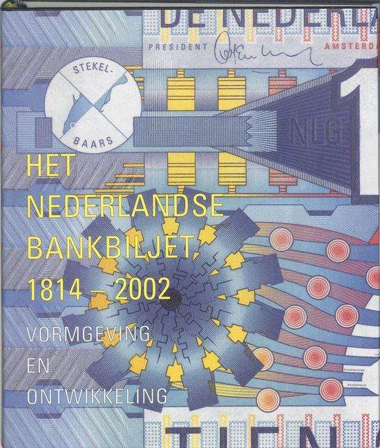 Het Nederlandse bankbiljet 1814-2002 - J. Bolten |