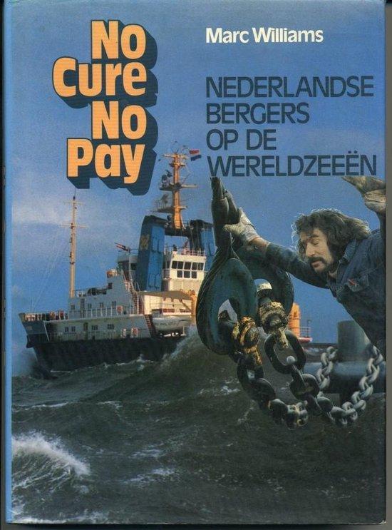 No cure no pay - Hoogslag, C. |
