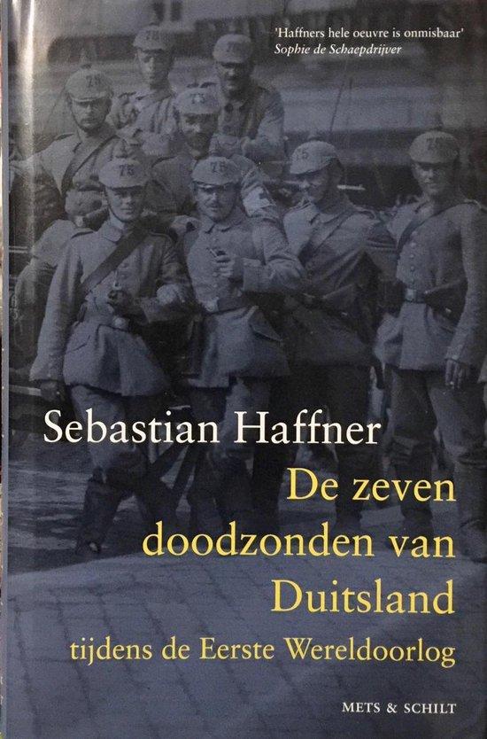Boek cover De zeven doodzonden van Duitsland tijdens de Eerste Wereldoorlog van Sebastian Haffner (Hardcover)