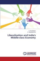 Liberalization and India's Middle-Class Economy