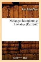 Melanges historiques et litteraires (Ed.1868)