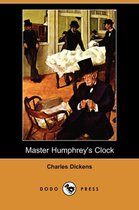 Master Humphrey's Clock (Dodo Press)