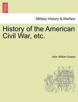 History of the American Civil War, Etc.