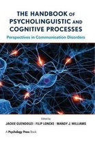 The Handbook of Psycholinguistic and Cognitive Processes
