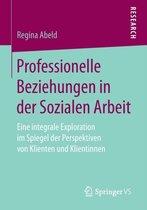 Professionelle Beziehungen in Der Sozialen Arbeit