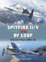 Boek cover Spitfire II/V vs Bf 109F van Tony Holmes