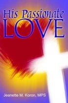 His Passionate Love