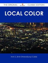 Local Color - The Original Classic Edition