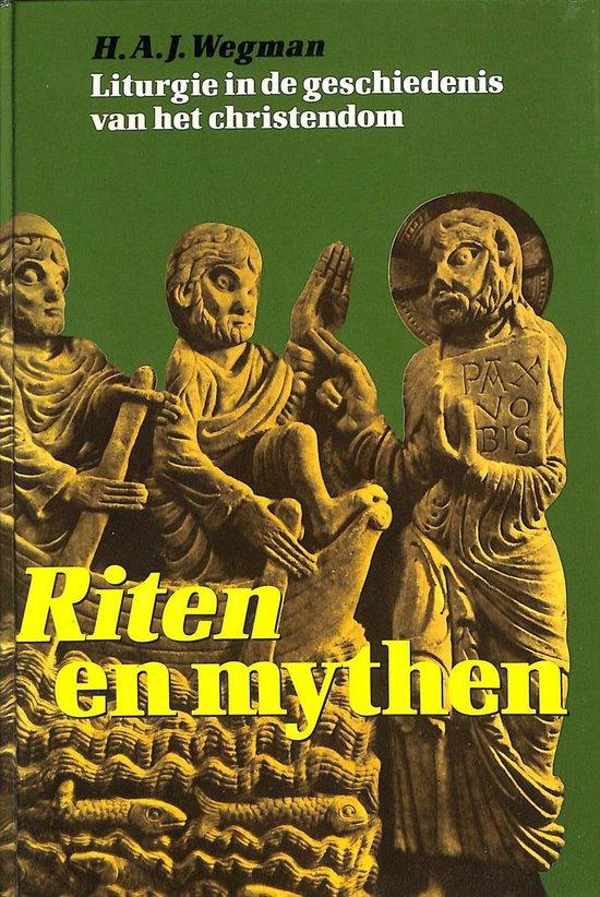 Riten en mythen - H.A.J. Wegman   Fthsonline.com