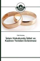 Slam Hukukunda Ddet Ve Kad N N Yeniden Evlenmesi