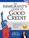 An Immigrant's Guide to Good Credit