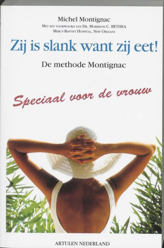 Zij is slank want ze eet - Montignac pdf epub
