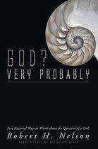 God? Very Probably