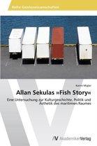 Allan Sekulas Fish Story