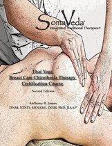 Somaveda Thai Yoga Breast Care Chirothesia Workbook