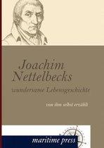 Joachim Nettelbecks Wundersame Lebensgeschichte