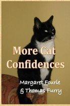 More Cat Confidences