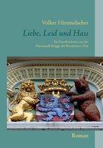 Boek cover Liebe, Leid und Hass van Volker Himmelseher