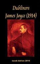 Dubliners James Joyce (1914)