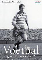 Voetbalgeschiedenis Deel 2