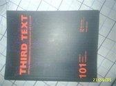 Third Text 101, Vol 23 No. 6 November 09