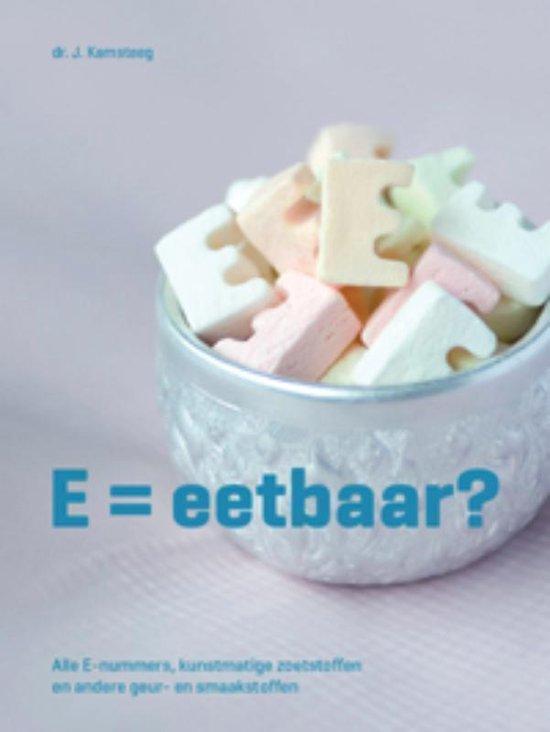 E = eetbaar - John Kamsteeg |