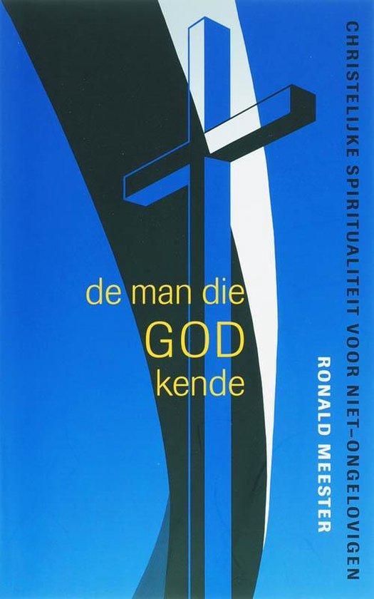 Cover van het boek 'De man die God kende' van R.W.J. Meester