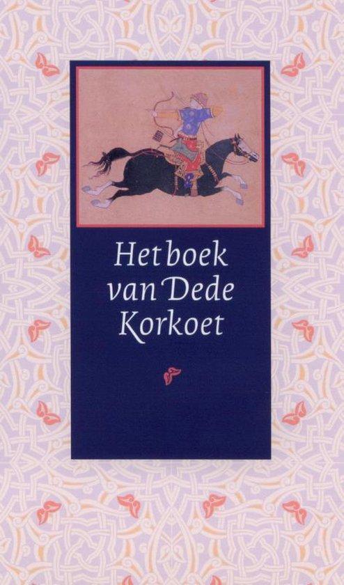 Het boek van Dede Korkoet - Dede Korkut |
