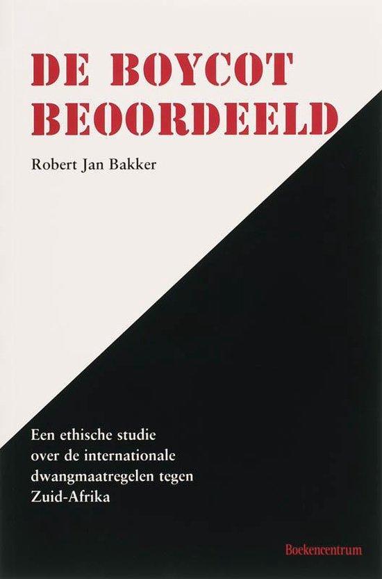 Boycot beoordeeld, de - R. J. Bakker |