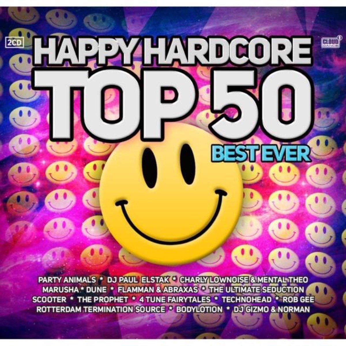 Happy Hardcore Top 50 - Best Ever - various artists
