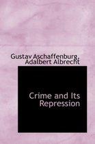 Crime and Its Repression