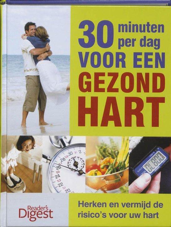 Boek cover 30 Minuten per dag voor een gezond hart van Redactie R D (Hardcover)