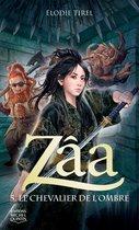 Zâa 5 - Le chevalier de l'Ombre
