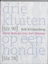 Boek cover Drie kluiten op een hondje van R. Klinkenberg (Paperback)